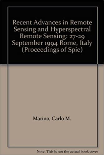 Recent Advances in Remote Sensing and Hyperspectral Remote