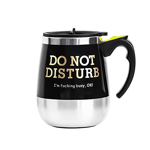 Update Self Stirring Mug Auto Self Mixing Stainless Steel Cup for Coffee/Tea/Hot Chocolate/Milk Mug for Office/Kitchen/Travel/Home -450ml/15oz (Black) (Do Not Disturb I'm Fucking Busy) ()