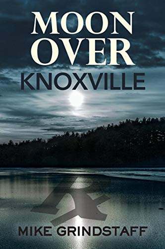 Moon Over Knoxville by Jan-Carol Publishing, Inc