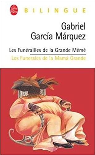 Les funérailles de la Grande Mémé (Gabriel García Márquez)