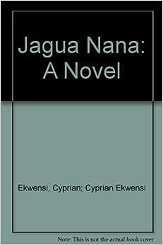 Jagua Nana: A Novel