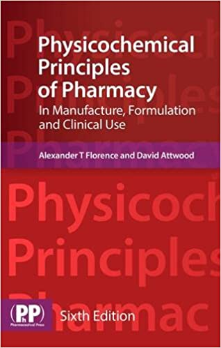 Download E-books Physicochemical Principles of Pharmacy: In