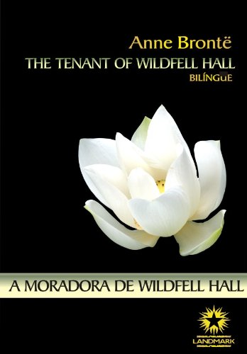 A MORADORA DE WILDFELL HALL - ED BILÍNGUE