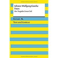 Faust. Der Tragödie Erster Teil. Textausgabe mit Kommentar und Materialien: Reclam XL – Text und Kontext