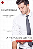 A Vengeful Affair (Entangled Indulgence)