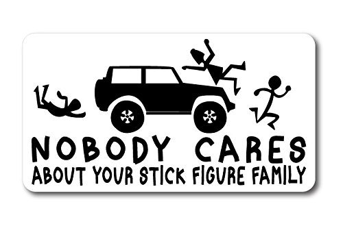 5017 Nobody Cares About Stick Family 4.5 x8