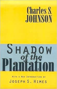 Book Shadow of the Plantation (Black and African-American Studies) by Charles S. Johnson (1996-01-01)