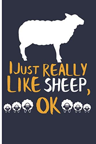 I Just Really Like Sheep, OK: Blank Lined Journal Planner - Sheep Gifts Sheep ()