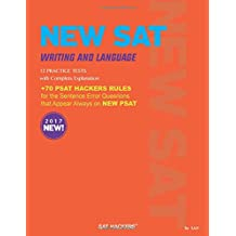 NEW SAT Writing & Language 9 Practice Tests: + 70 SAT HACKERS RULES for the Sentence Error Questions that Appear...