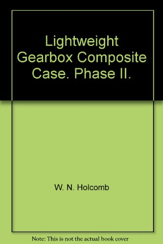 Lightweight Gearbox Composite Case. Phase ()