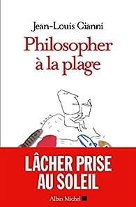 Philosopher à la plage par Jean-Louis Cianni