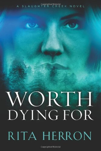 worth-dying-for-a-slaughter-creek-novel-book-3
