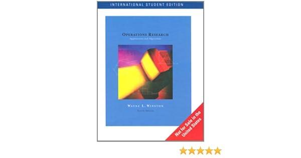 Operations Research: Applications and Algorithms: Amazon.es: Wayne L. Winston: Libros en idiomas extranjeros