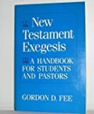 New Testament Exegesis, Gordon D. Fee, 0664244696