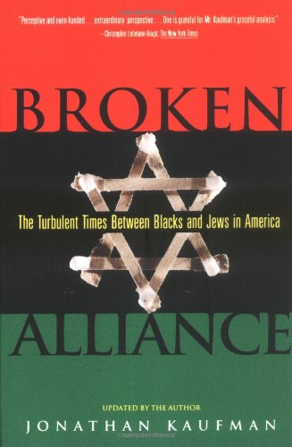 Broken Alliance: The Turbulent Times Between Blacks and Jews in America