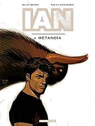 IAN - tome 4 - Métanoïa
