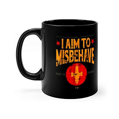 I Aim to Misbehave Firefly Spaceship 11 Oz Mugs Made Of Durable Ceramic With An Easy Grip Handle.This Coffee Mug Has A Hefty But Classic Feel. 11 Oz Ceramic -