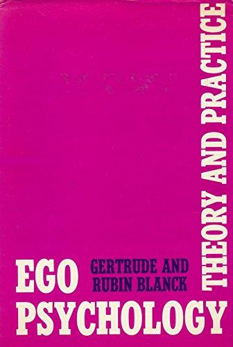 Ego Psychology (Ego Psychology And Social Work Practice Goldstein)