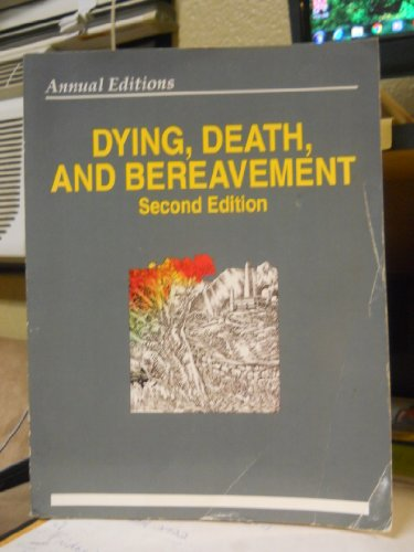 Annual Editions : Dying, Death and Bereavment, 94-95 - Dickinson, George E.; Leming, Michael R.