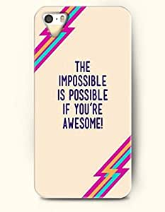 iPhone 6 plus 6 plus Hard Case (iPhone 6 plusC Excluded) **NEW** Case with Design The Impossible Is Possible If You'Re Awesome- ECO-Friendly Packaging - Life Quotes Series (2014) Verizon, AT&T Sprint, T-mobile