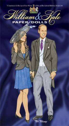 William and Kate Paper Dolls: To Commemorate the Marriage of Prince William of Wales and Miss Catherine Middleton, 29th April 2011 (Dover Royal Paper Dolls) by Tom Tierney (2011-02-17)
