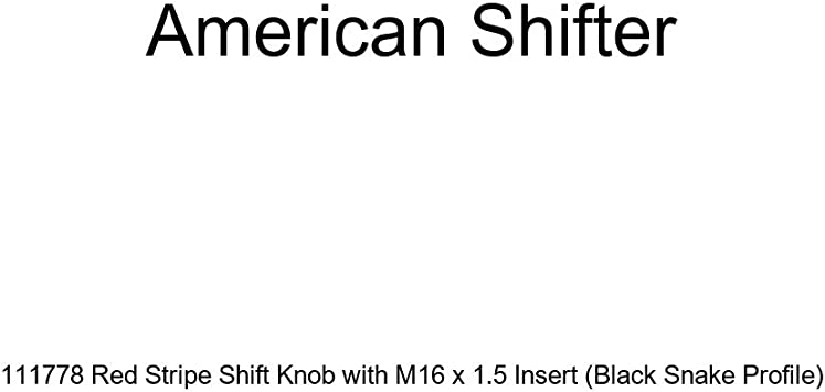 American Shifter 111778 Red Stripe Shift Knob with M16 x 1.5 Insert Black Snake Profile