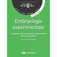 Embryologie expérimentale : Comprendre les mécanismes fondamentaux de l'embryogenèse