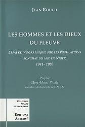 Les hommes et les dieux du fleuve: Essai ethnographique sur les populations Songhay du moyen Niger, 1941-1983 (Collection Regard d'ethnographe) (French Edition)