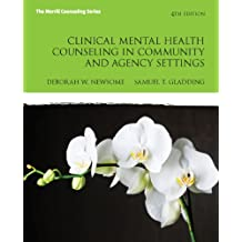 Clinical Mental Health Counseling in Community and Agency Settings (New 2013 Counseling Titles)