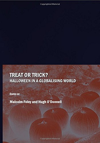 Holidays In Great Britain Halloween (Treat or Trick? Halloween in a Globalising)