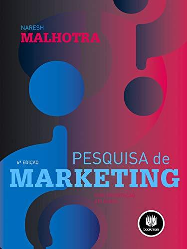 Pesquisa de Marketing: Uma Orientação Aplicada