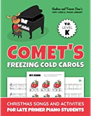 Comet's Freezing Cold Carols, V. U. Level K: Christmas Songs and Activities for Late Primer Piano Students (Andrea and Trevor Dow's Very Useful Piano Library)