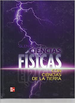 Physical Science with Earth Science, Spanish Student Edition (Spanish Edition)