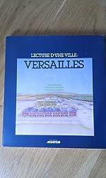 Lecture d'une ville: Versailles (Architecture