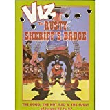 img - for VIZ: The Rusty Sheriff's Badge [A Quickly-Drawn Six Shooter]: The Good, the Not Bad & The Fugly of issues 82 to 87 (v. 14) book / textbook / text book