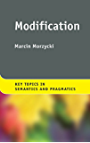 Modification (Key Topics in Semantics and Pragmatics)