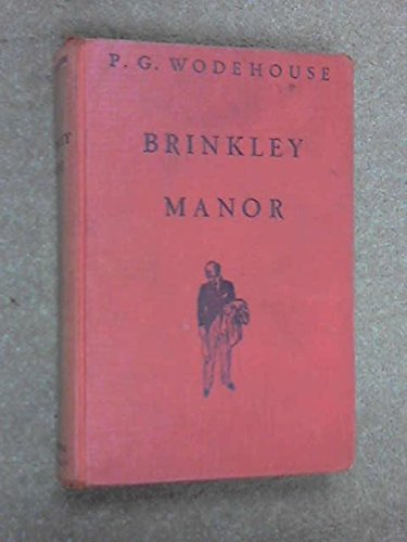 (Brinkley Manor/(English Title = Right-Ho Jeeves))