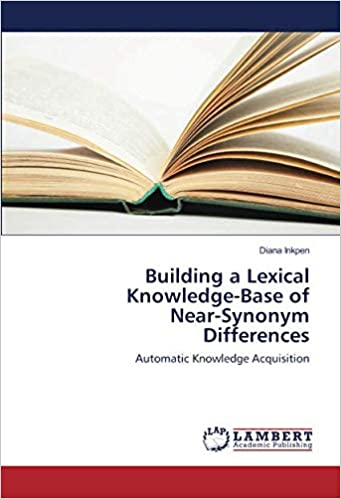 Building a Lexical Knowledge-Base of Near-Synonym