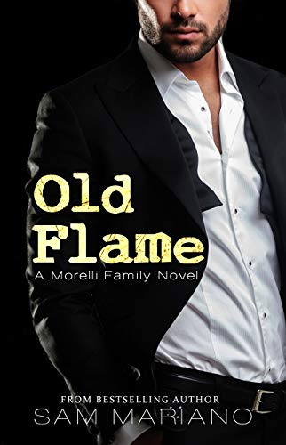 #Old Flame: Dante's Story by Sam Mariano