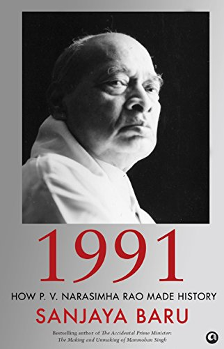 1991: How P. V. Narasimha Rao Made History