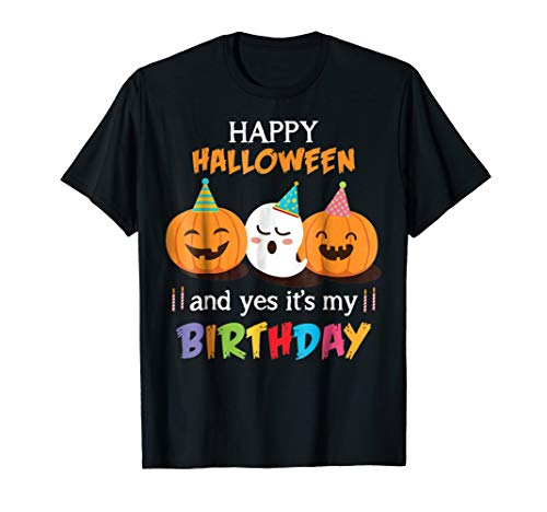 Birthday On Halloween (Happy Halloween And Yes It's My Birthday Cute)