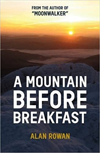 A Mountain Before Breakfast (Moonwalker Series)