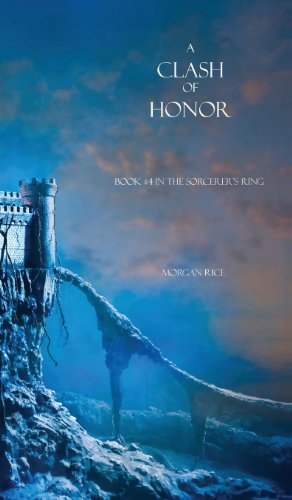 A Clash of Honor (Sorcerer's - United Honor Of Ring