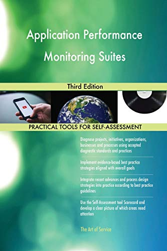 Application Performance Monitoring Suites Third Edition