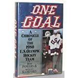 img - for One Goal: A Chronicle of the 1980 U.S. Olympic Hockey Team book / textbook / text book