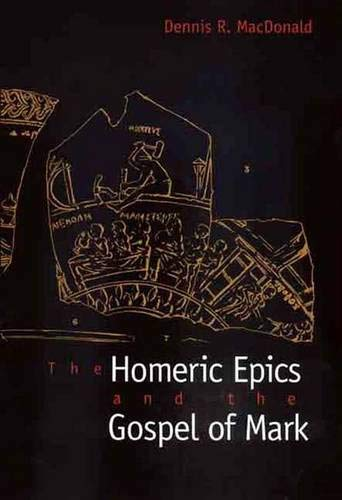 Homeric Epics and the Gospel of Mark