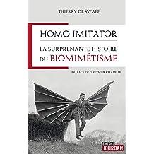 Homo imitator: La surprenante histoire du biomimétisme (French Edition)