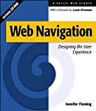 Web Navigation : Designing the User Experience, Jennifer Fleming, 1565923510