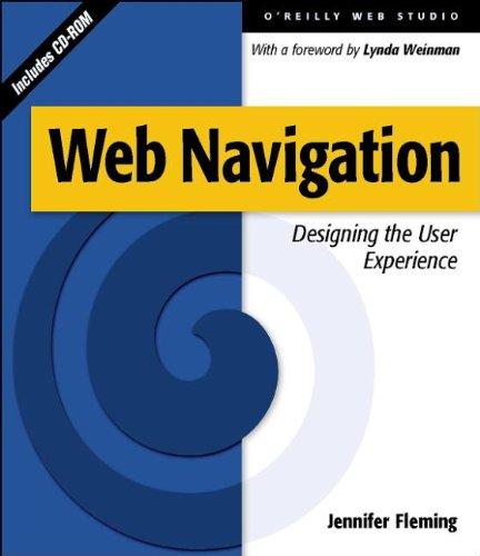 Web Navigation Designing The User Experience Fleming Jennifer 9781565923515 Amazon Com Books