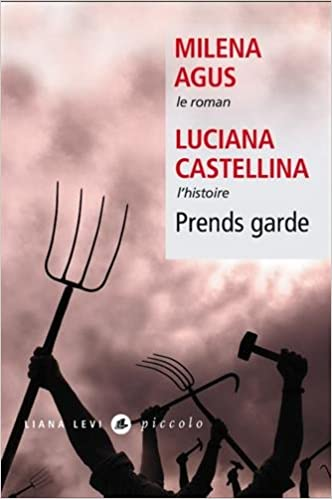 Prends garde de Milena Agus & Luciana Castellina 2016